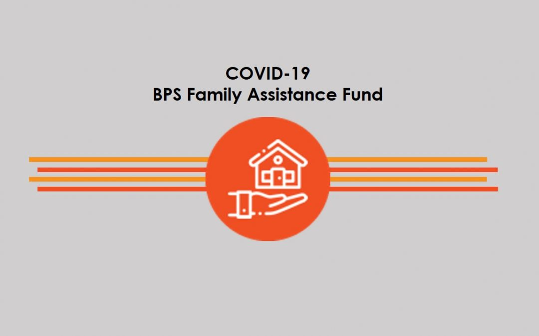 Covid-19 BPS Family Assistance Fund