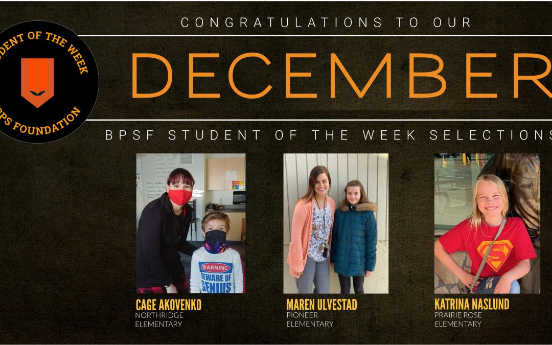 BPSF recognizes the Students of the Week for the month of December